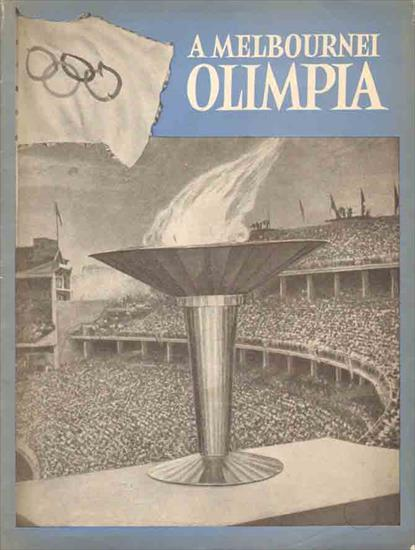 A MELBOURNEI OLIMPIA (Photo book Olympic Games 1956)