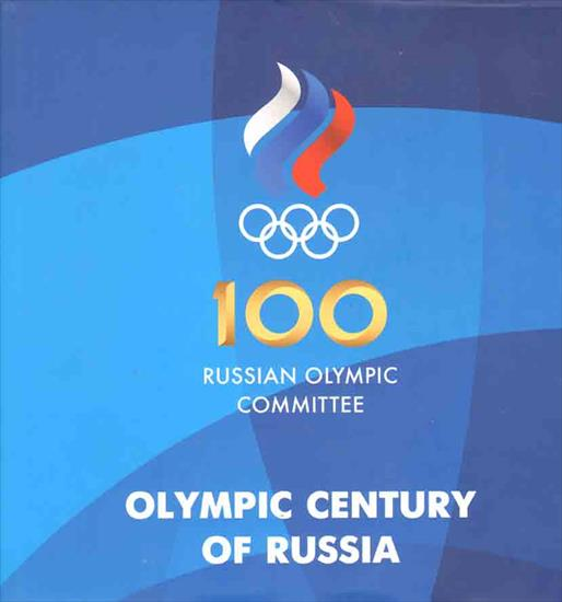 100 YEARS RUSSIAN OLYMPIC COMMITTEE. OLYMPIC CENTURY OF RUSSIA 1912 - 2012 (X-L Deluxe Top book)