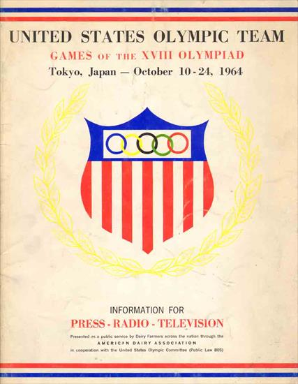 MEDIA GUIDE UNITED STATES OLYMPIC TEAM 1964
