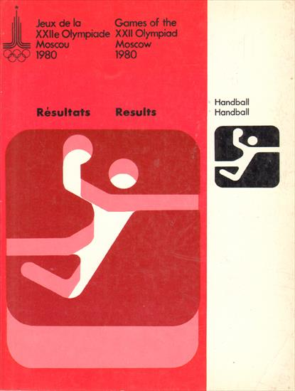 GAMES OF THE XXII OLYMPIAD MOSCOW 1980. RESULTS HANDBALL