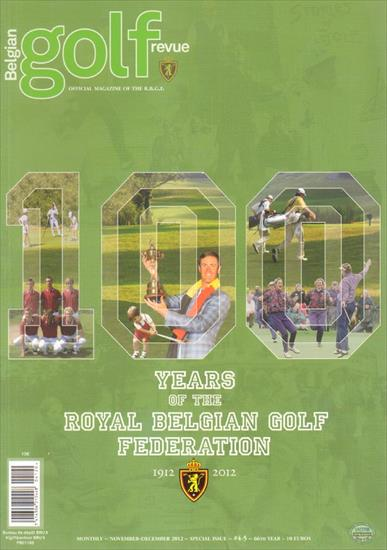 100 YEARS OF THE ROYAL BELGIAN GOLF FEDERATION 1912 - 2012