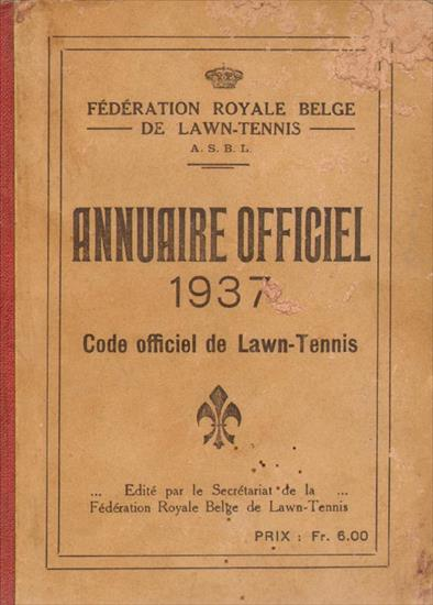 FEDERATION ROYALE BELGE DE LAWN-TENNIS ANNUAIRE OFFICIEL 1937 (Belgian Tennis Yearbook)