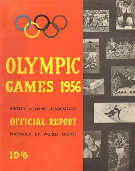 British Olympic Association OFFICIAL REPORT OF THE OLYMPIC GAMES 1956
