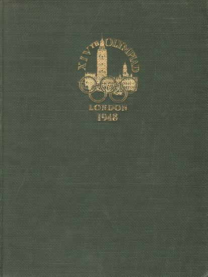 THE OFFICIAL REPORT OF THE XIV OLYMPIAD LONDON 1948