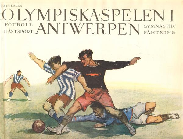 OLYMPISKA SPELEN ANTWERPEN 1920 (Swedish Official Report) (X-L TOP BOOK !!!) (The best book ever on the 1920 Olympic Games)