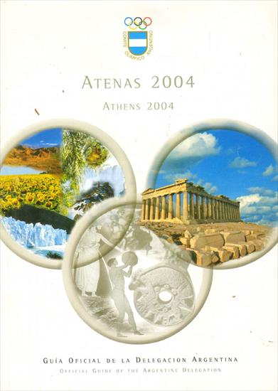 GUIA OFICIAL DE LA DELEGACION ARGENTINA (Olympic Games 2004) (Media Guide English / Spanish)