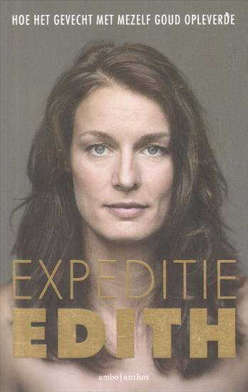 EXPEDITIE EDITH (Biography Judoka Edith Bosch / Olympic Medalist)