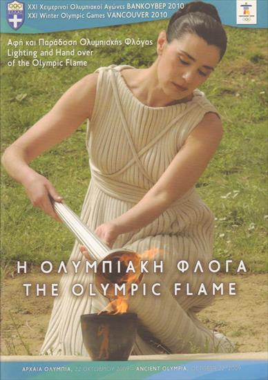 OFFICIAL PROGRAM LIGHTING AND HAND OVER OF THE OLYMPIC FLAME (22.10.2009) (Vancouver 2010)