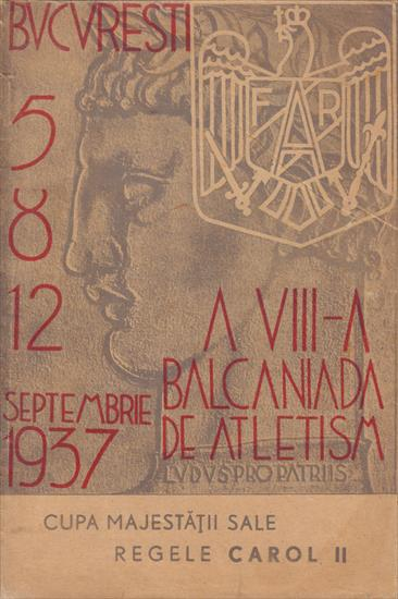 A VII-A BALCANIADA DE ATLETISM BUCURESTI 1937. OFFICIAL PROGRAMME BALKAN GAMES 1937 ATHLETICS
