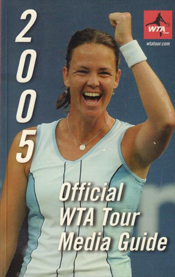 2005 OFFICIAL WTA MEDIA GUIDE TENNIS