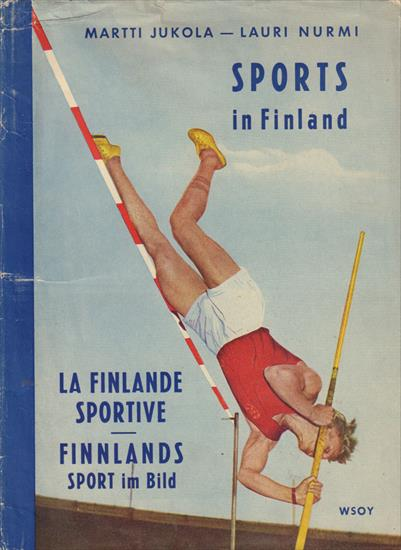 SPORTS IN FINLAND. LA FINLANDE SPORTIVE. FINNLANDS SPORT IM BILD (Top Book)