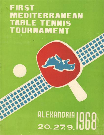 FIRST MEDITERRANEAN TABLE TENIIS TOURNAMENT, ALEXANDRIA 1968 (Official Report)