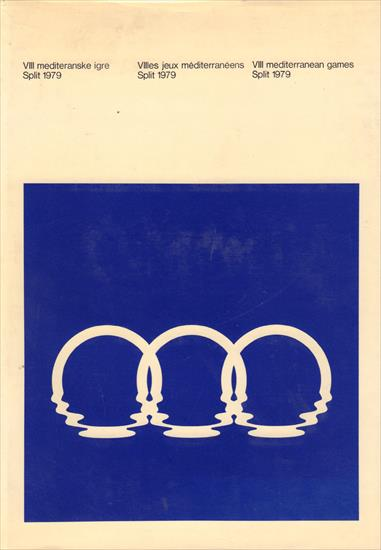 OFFICIAL REPORT VIII MEDITERRANEAN GAMES SPLIT 1979
