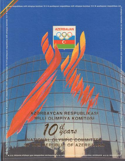 10 YEARS NATIONAL OLYMPIC COMMITTEE OF THE REPUBLIC OF AZERBAIJAN 1992 – 2002 & 100 YEARS OF SPORT IN AZERBAIJAN (X-L Deluxe Top Book)