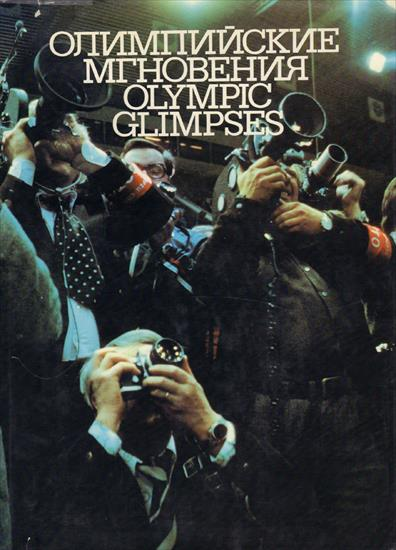 OLYMPIC GLIMPSES (X-L USSR PHOTO BOOK OLYMPIC GAMES 1976-80- (English / Russian)