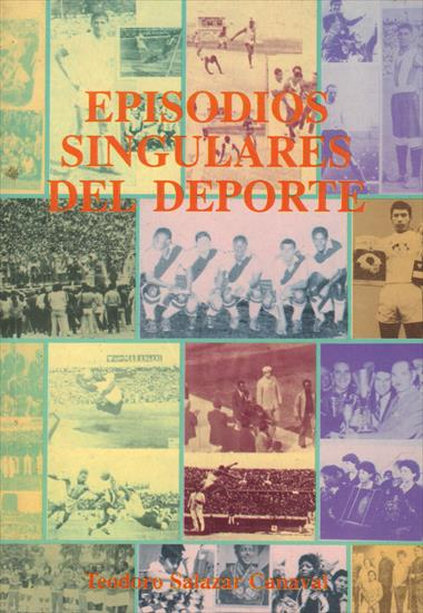 EPISODIOS SINGULARES DEL DEPORTE PERUANO (Top Stars & Glory Moments in Peruvian Sports History) (Top)