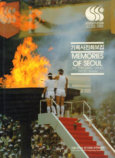 MEMORIES OF SEOUL 1986. THE 10TH ASIAN GAMES PHOTO ALBUM