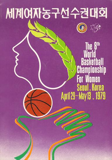 OFFICIAL PROGRAM THE 8th WORLD BASKETBALL CHAMPIONSHIP FOR WOMEN 1979