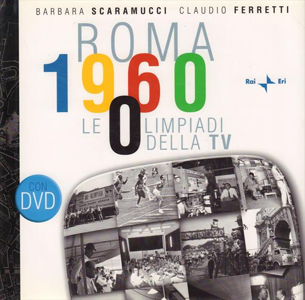 ROMA 1960. LE OLIMPIADI DELLA TV (Top Book !) (w DVD)