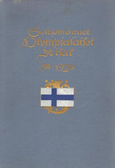SEITSEMÄNNET OLYMPIALAISET KISAT V. 1920 ANTWERPENISSA (Official Report Finland Olympic Games 1920) (HB edition)