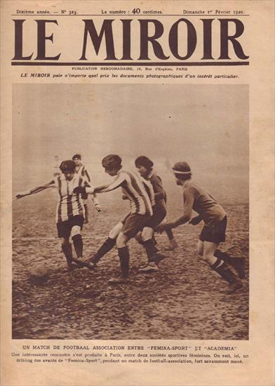 UN MATCH DE FOOTBALL ENTRE FEMINA SPORT ET ACADEMIA (1920) (First Ever Women Soccer Magazine Cover  !!!)