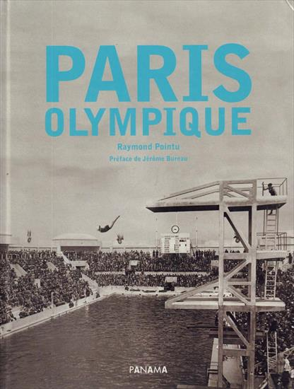 PARIS OLYMPIQUE (Top Photo Book Olympic Games 1900 & 1924)