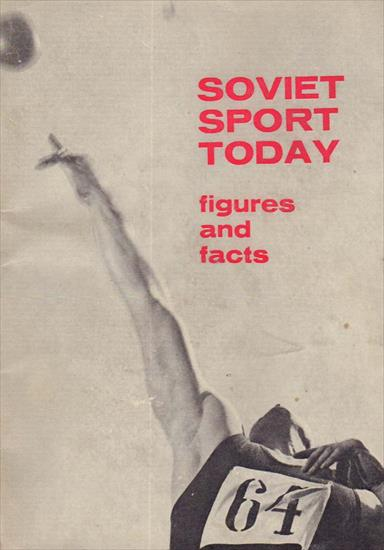 SOVIET SPORT TODAY. FIGURES AND FACTS (1964)