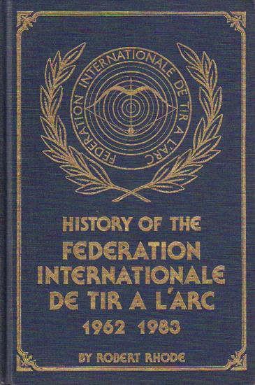 HISTORY OF THE FEDERATION INTERNATIONALE DE TIR A L