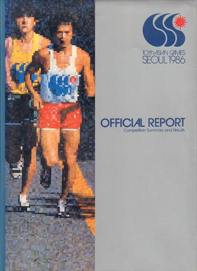 10th ASIAN GAMES SEOUL 1986 OFFICIAL REPORT
