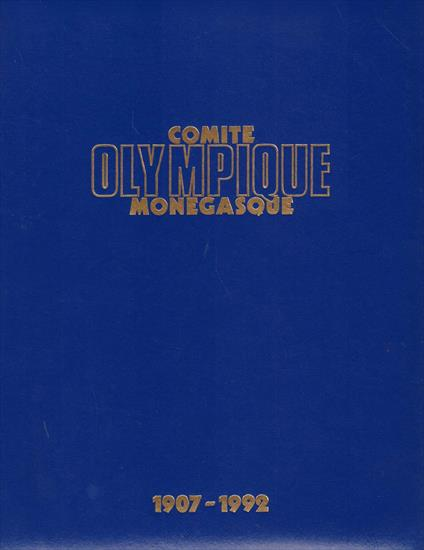 COMITE OLYMPIQUE MONEGASQUE 1907 -1992 (The O.C. of Monaco)