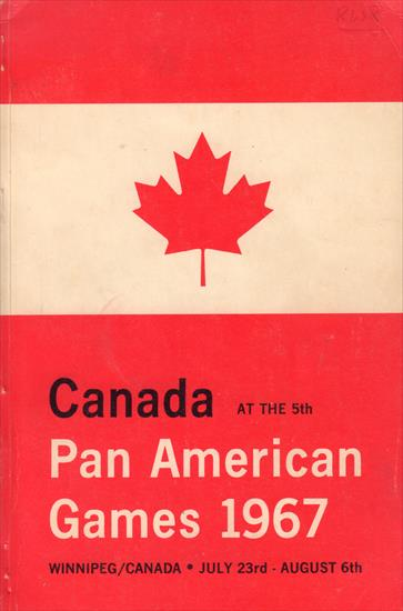 OFFICIAL REPORT CANADA AT THE VIh PAN AMERICAN GAMES WINNIPEG 1967 (Complete Record)