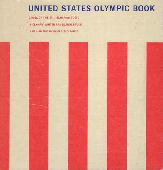 OFFICIAL REPORT USA AT THE IVIh PAN AMERICAN GAMES 1963 & OLYMPIC WINTER & SUMMER GAMES 1964 (Complete Record)