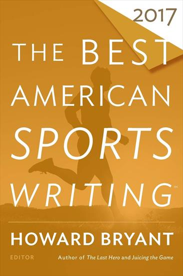 BEST AMERICAN SPORTS WRITING 2017