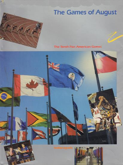 THE GAMES OF AUGUST. THE TENTH PAN-AMERICAN GAMES 1987 (Official Report)