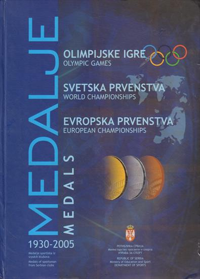 MEDALJE 1930 - 2005 (All Serbian Medal Winners @ Olympics, World and European Championships