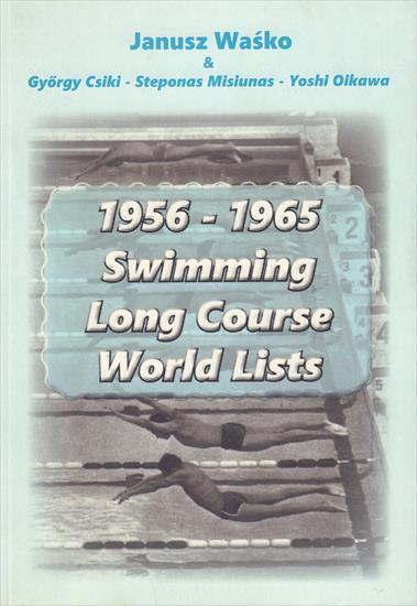 1956 - 1965 SWIMMING LONG COURSE WORLD LISTS