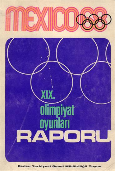 MEXICO 68 XIX. OLIMPIYAT OYUNLARI RAPORU (Official Report Turkey)