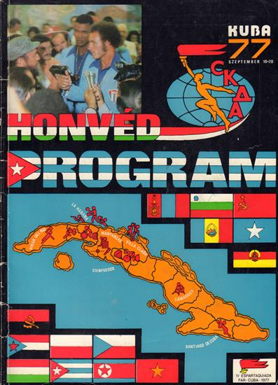 MEDIA GUIDE TEAM HUNGARY IV ESPARTAQUIADA FAR CUBA 1977 (Sommerspartakiade der befreundeten Armeen)