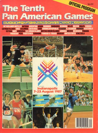 OFFICIAL PROGRAM THE TENTH PAN AMERICAN GAMES INDIANAPOLIS 1987