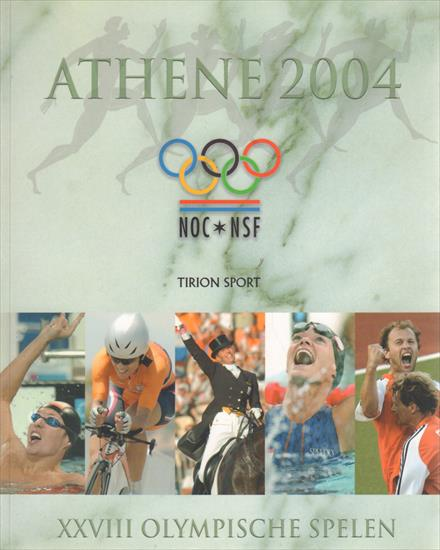 ATHENE 2004 (Official NOC Netherlands Review Olympic Games)