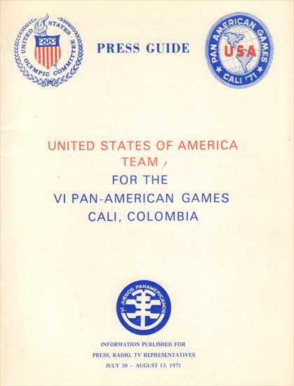 MEDIA GUIDE UNITED STATES PAN-AMERICAN GAMES TEAM 1971