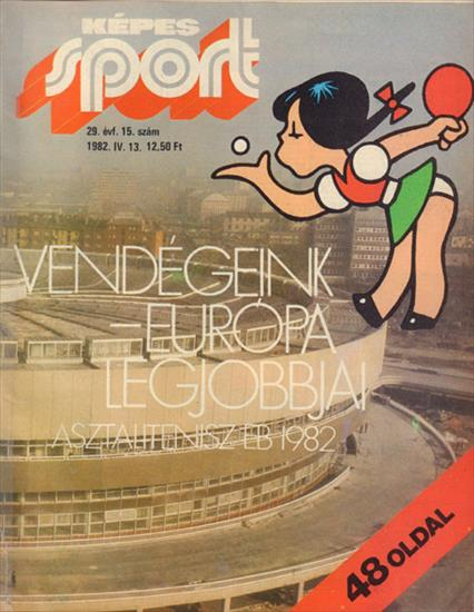 PREVIEW 1982 EUROPEAN TABLE TENNIS CHAMPIONSHIPS BUDAPEST (Kepes Sport)