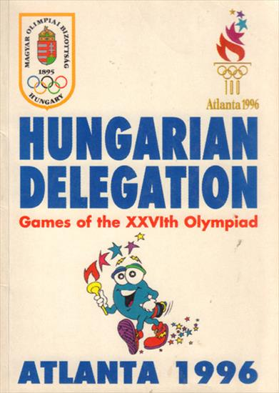 MEDIA GUIDE HUNGARIAN DELEGATION ATLANTA 1996