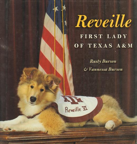 REVEILLE - FIRST LADY OF TEXAS A & M