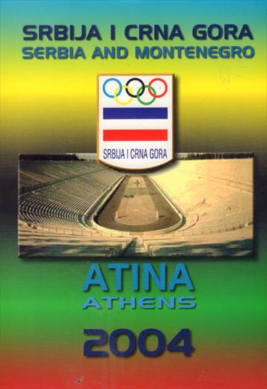 MEDIA GUIDE OLYMPIC TEAM SERBIA AND MONTENEGRO ATHENS 2004