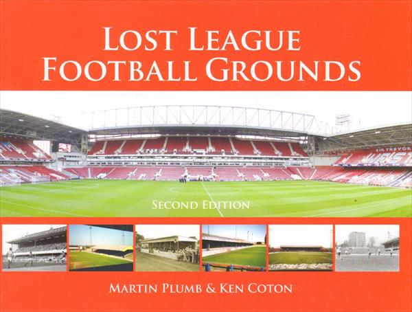 LOST LEAGUE FOOTBALL GROUNDS (Top Book !)