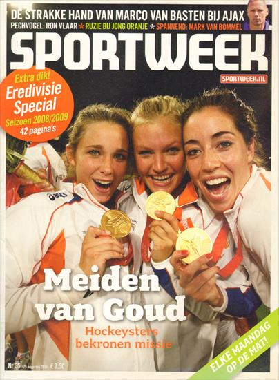 MEIDEN VAN GOUD. DUTCH WOMEN WATERPOLO AND HOCKEY OLYMPIC CHAMPIONS 2008