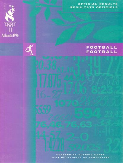 ATLANTA 1996 : OFFICIAL RESULTS / RESULTATS OFFICIELS FOOTBALL (Olympic Games)