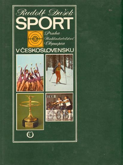 SPORT V CESKOSLOVENSKU (Olympic, World and European Champions)
