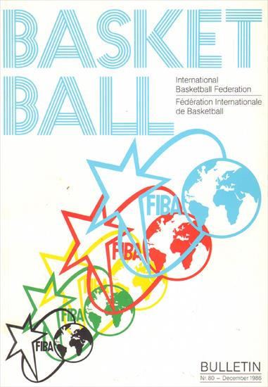 BASKETBALL - FIBA BULLETIN N° 80 (12.1986) to N° 95 (06.1994)